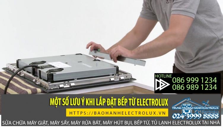 Lưu ý khi lắp đặt bếp từ electrolux