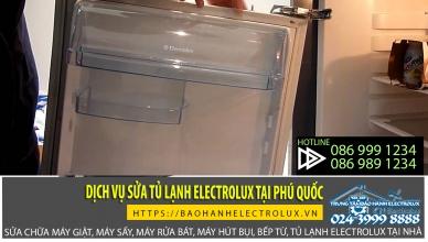 Trung tâm bảo hành Electrolux cung cấp dịch vụ sửa tủ lạnh electrolux tại phú quốc