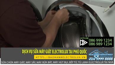 Trung tâm bảo hành Electrolux cung cấp dịch vụ sửa máy giặt electrolux tại phú quốc