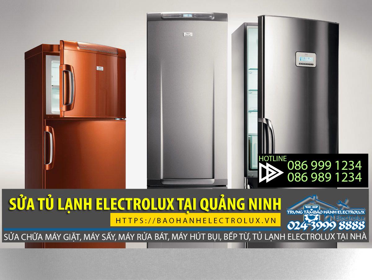 sửa tủ lạnh Electrolux tại Quảng Ninh