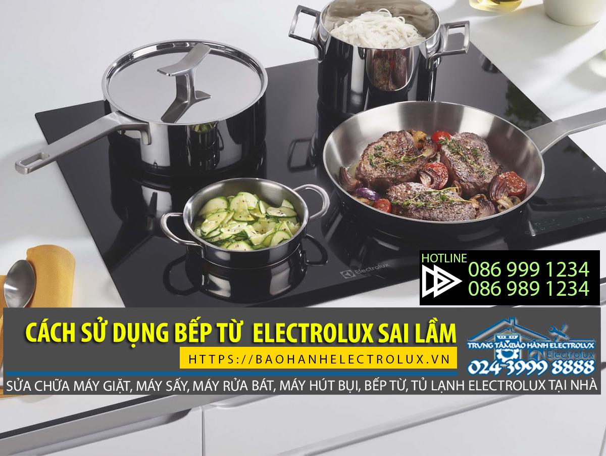 cách sử dụng bếp từ electrolux