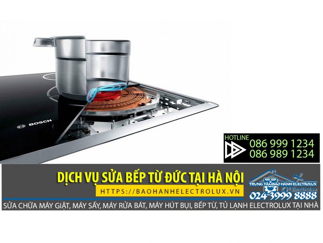 Dịch vụ sửa bếp từ Đức tại Hà Nội đảm bảo giá rẻ, sửa tốt, chất lượng