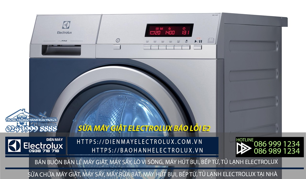 Máy giặt Electrolux báo lỗi E2, nghĩa mã lỗi là gì?