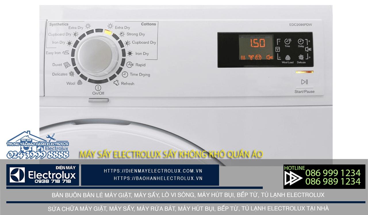 Máy sấy Electrolux sấy không khô quần áo, nguyên nhân do đâu?